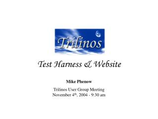 Test Harness & Website