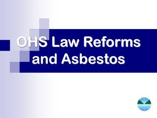OHS Law Reforms and Asbestos