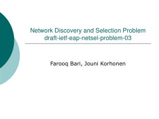 Network Discovery and Selection Problem  draft-ietf-eap-netsel-problem-03
