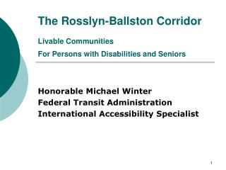 The Rosslyn-Ballston Corridor Livable Communities  For Persons with Disabilities and Seniors