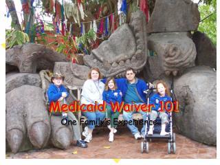 Medicaid Waiver 101