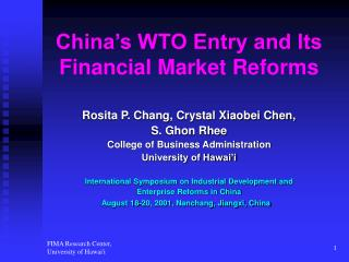 China's WTO Entry and Its Financial Market Reforms
