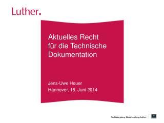 Aktuelles Recht für die Technische Dokumentation