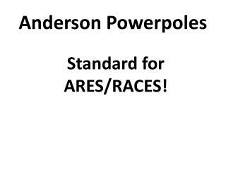 Anderson Powerpoles