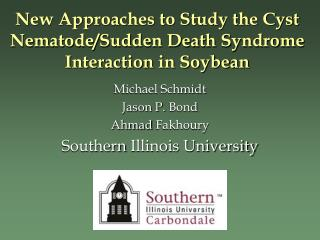 New Approaches to Study the Cyst Nematode/Sudden Death Syndrome Interaction in Soybean