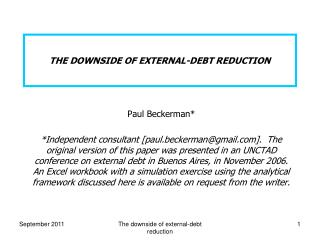 THE DOWNSIDE OF EXTERNAL-DEBT REDUCTION