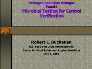 Pathogen Reduction Dialogue  Panel 3  Microbial Testing for Control Verification