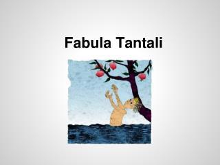 Fabula Tantali