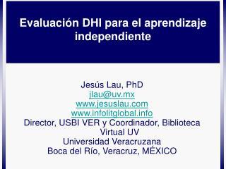 Evaluación DHI para el aprendizaje independiente