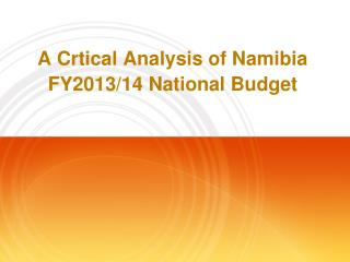 A Crtical Analysis of Namibia FY2013/14 National Budget