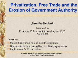 Privatization, Free Trade and the Erosion of Government Authority