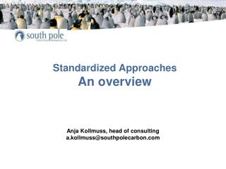 Standardized Approaches An overview