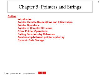 Chapter 5: Pointers and Strings