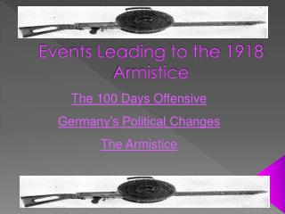 Events Leading to the 1918 Armistice