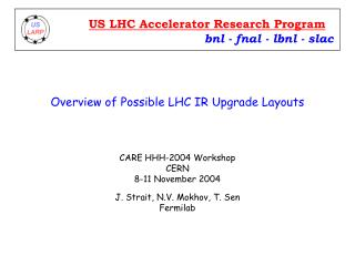 Overview of Possible LHC IR Upgrade Layouts