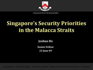 Singapore's Security Priorities in the Malacca Straits