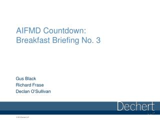 AIFMD Countdown: Breakfast Briefing No. 3
