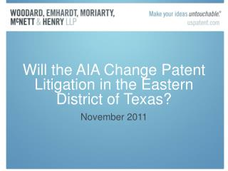 Will the AIA Change Patent Litigation in the Eastern District of Texas?