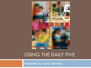 Using The daily five