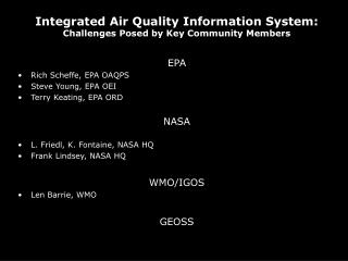 Integrated Air Quality Information System:   Challenges Posed by Key Community Members