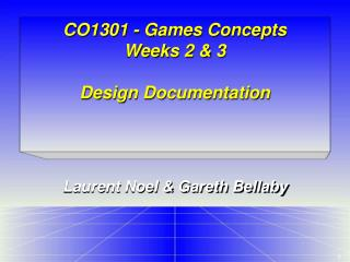 CO1301 - Games Concepts Weeks 2 & 3 Design Documentation