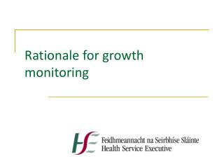 Rationale for growth monitoring
