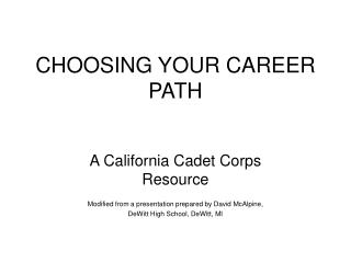 CHOOSING YOUR CAREER PATH