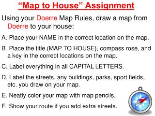 """""""Map to House"""" Assignment"""