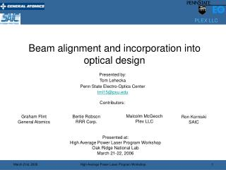 Beam alignment and incorporation into optical design