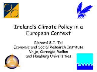 Ireland's Climate Policy in a European Context