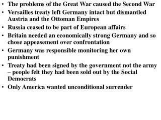 The problems of the Great War caused the Second War