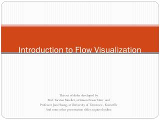 Introduction to Flow Visualization