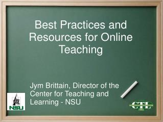 Best Practices and Resources for Online Teaching