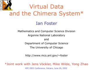 Virtual Data and the Chimera System*