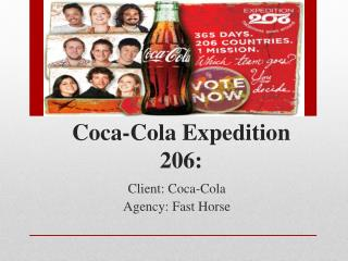 Coca-Cola Expedition 206: