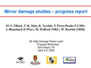 Mirror damage studies – progress report