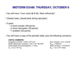 MIDTERM EXAM: THURSDAY, OCTOBER 6