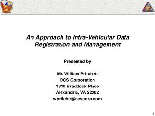 An Approach to Intra-Vehicular Data Registration and Management