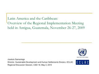 Joseluis Samaniego Director, Sustainable Development and Human Settlements Division, ECLAC