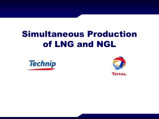 Simultaneous Production of LNG and NGL