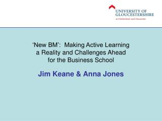 'New BM':  Making Active Learning a Reality and Challenges Ahead for the Business School