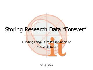 Storing Research Data �Forever�