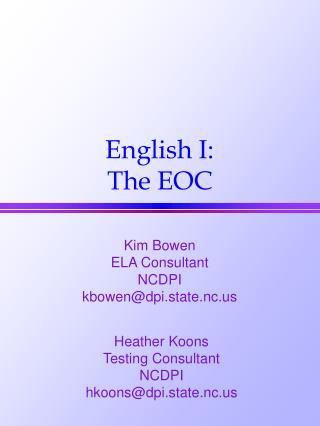 English I: The EOC