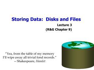 Storing Data:  Disks and Files