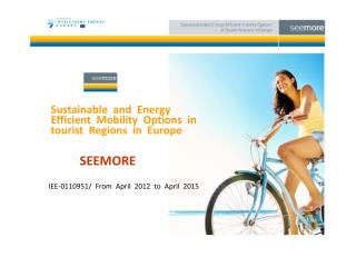 Sustainable  and  Energy Efficient  Mobility  Options  in tourist  Regions  in  Europe