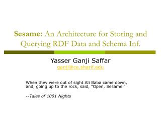 Sesame:  An Architecture for Storing and Querying RDF Data and Schema Inf.