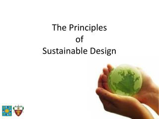 The Principles  of  Sustainable Design