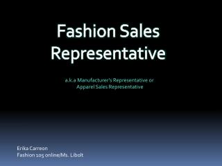 Fashion Sales Representative