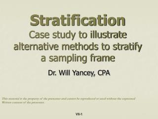 Stratification Case study to illustrate alternative methods to stratify a sampling frame