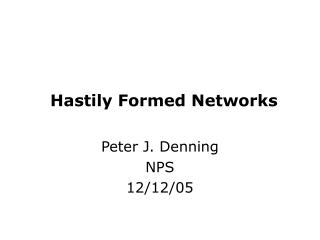 Hastily Formed Networks